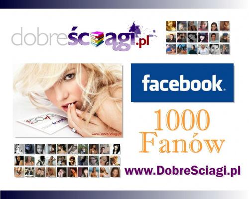DobreSciagi.pl 1000 Fanów na Facebooku #facebook #ściągi