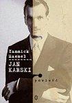 Haenel Yannik - Jan Karski
