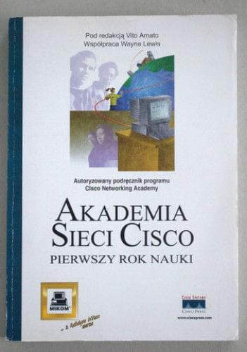 Akademia Sieci Cisco. Pierwszy rok nauki [eBook PL]