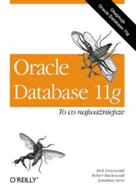Oracle Database 11g. To co najwa¿niejsze [eBook PL]