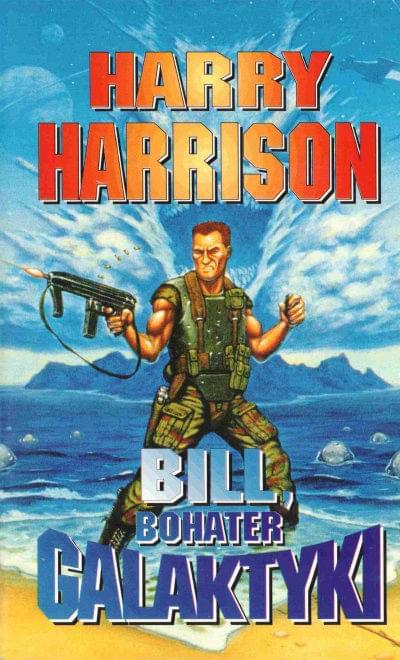 Harrison Harry - Bill Bohater galaktyki Tom 01