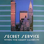 Secret Service - When The Night Closes In 1986
