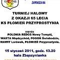 #Płomień #PłomieńPrzyprostynia #KlubSportowy #PoloniaRedosNowyTomyśl #WartaMiędzychód #PogońŚwiebodzin #MawitLwówek #Lecie #TurniejHalowy #Zbąszynianka #HalaZbąszynianka #GminaZbąszyń #Zbąszyń #RozgrywkiHalowe #styczeń #plakat #afisz